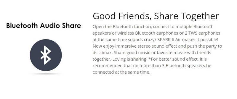 Spark 6 Air Bluetooth Audio Share